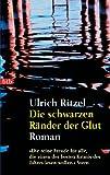 Die schwarzen R�nder der Glut: Roman (Kommissar Berndorf 3)