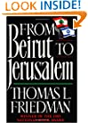 From Beirut to Jerusalem: Revised Edition