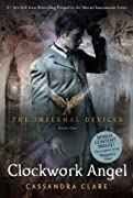 Clockwork Angel (Infernal Devices) by Cassandra Clare cover image