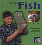 img - for My Pet Fish (All About Pets) book / textbook / text book