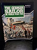 img - for The German Sailor in World War Two (Soldiers Fotofax) by Rene Smeets (1990-06-14) book / textbook / text book