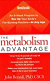 The Metabolism Advantage: An 8-Week Program to Rev Up Your Body's Fat-Burning Machine---At Any Age