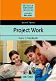 Project Work (Resource Books for Teachers) (0194372251) by Diana L. Fried-Booth