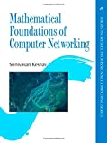 Mathematical Foundations of Computer Networking (Addison-Wesley Professional Computing (Paperback))