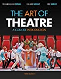 img - for Bundle: The Art of Theatre: A Concise Introduction, 3rd + Theatre CourseMate with eBook Printed Access Card book / textbook / text book