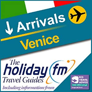 Venice: Holiday FM Travel Guides Audiobook