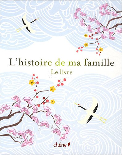 L'histoire de ma famille : Le livre