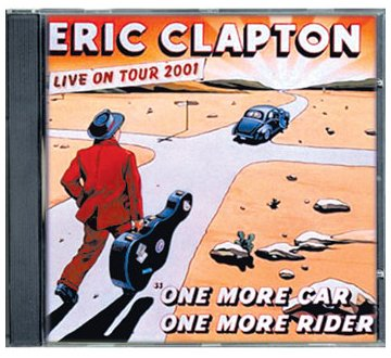 Eric Clapton - One More Car, One More Rider -2002 - Zortam Music