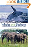 Whales and Elephants in International...