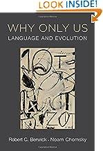 Robert C. Berwick (Author), Noam Chomsky (Author)Publication Date: 10 February 2016 Buy: Rs. 1,122.005 used & newfromRs. 1,122.00