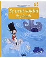 Minicontes Classiques : le Petit Soldat de Plomb - Dès 3 ans
