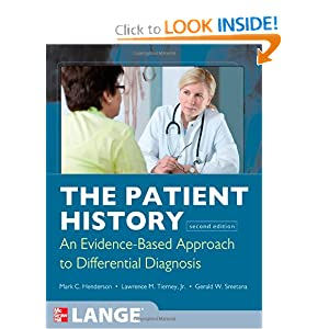 The Patient History: Evidence-Based Approach (Lange Medical Books) Lawrence Tierney and Mark Henderson