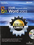 Usare Microsoft Office Word 2003. Olt...
