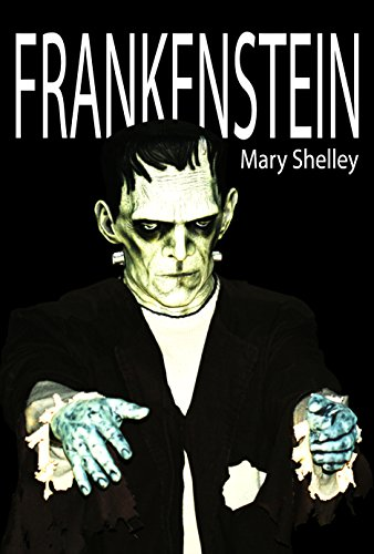 mary shelleys frankenstein as a prophetic statement against the pride of scientific knowledge