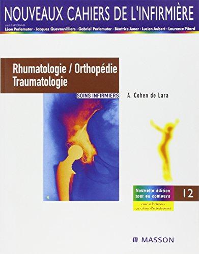 Rhumatologie, orthopédie et traumatologie : Soins infirmiers