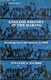 English history in the making: Readings from the sources, to 1689
