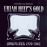 Uriah Heep's Gold: Looking Back 1970 - 2001