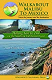 Search : Walkabout Malibu to Mexico: Hiking Inn to Inn on the Southern California Coast