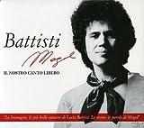 Battisti Mogol: Il Nostro Canto Libero