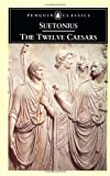 The Twelve Caesars (0140440720) by Grant, Michael