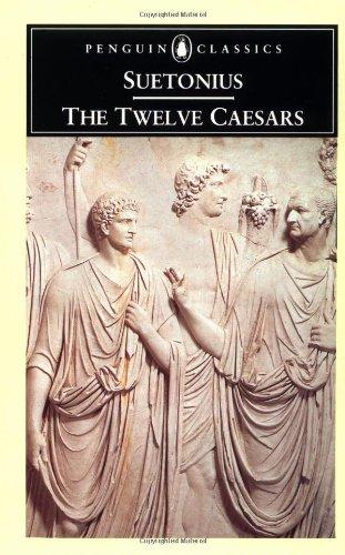 The Twelve Caesars (Penguin Classics)