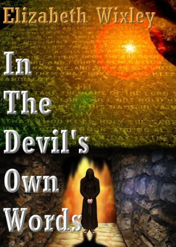 Elizabeth Wixley - In the Devil's Own Words: Cathedral Chronicles