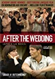After The Wedding (Bil) / Âpres La Noce (Bilingual)