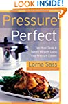 Pressure Perfect: Two Hour Taste in T...
