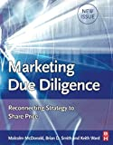 img - for Marketing Due Diligence: Reconnecting Strategy to Share Price by Malcolm McDonald (2007-03-28) book / textbook / text book