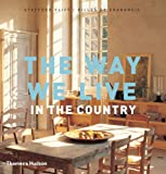 The Way We Live: In the Country (0500515670) by Cliff, Stafford
