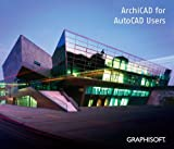 ArchiCAD for AutoCAD Users