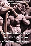 The Cambridge Medieval History vol 2 - The Rise of the Saracens and the Foundation of the Western Empire