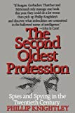 The Second Oldest Profession:  Spies and Spying in the Twentieth Century