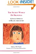 The Secret World of Drawings: A Jungian Approach to Healing Through Art (Studies in Jungian Psychology)