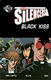 Silencers: Black Kiss (1933076011) by Lente, Fred Van
