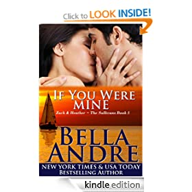 If You Were Mine: The Sullivans, Book 5 (Contemporary Romance): Sullivans Series, Book 5