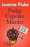 Fudge Cupcake Murder (Hannah Swensen)