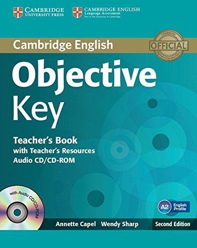 Objective Key 2nd Teacher's Book with Teacher's Resources Audio CD/CD-ROM