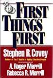 First Things First (0671712829) by Stephen R. Covey