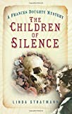 The Children of Silence: A Frances Doughty Mystery