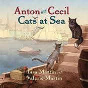 Anton and Cecil: Cats at Sea | Lisa Martin, Valerie Martin