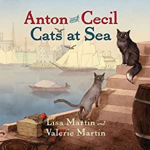 Anton and Cecil: Cats at Sea | [Lisa Martin, Valerie Martin]