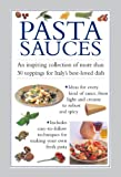 img - for Pasta Sauces: An inspiring collection of more than 30 toppings for Italy's best-loved dish book / textbook / text book