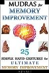 Mudras for Memory Improvement: 25 Sim...