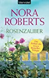 Rosenzauber: Roman (Die Bl�ten-Trilogie 1)