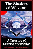 img - for The Masters of Wisdom - A Treasury of Esoteric Knowledge book / textbook / text book