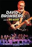 DAVID BROMBERG & HIS - IN CONCERT AT...