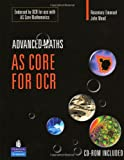 AS Core Maths for OCR (Longman Advanced Maths) [+CD-ROM]