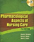img - for Pharmacological Aspects of Nursing Care by Bonita E. Broyles (2008-06-15) book / textbook / text book