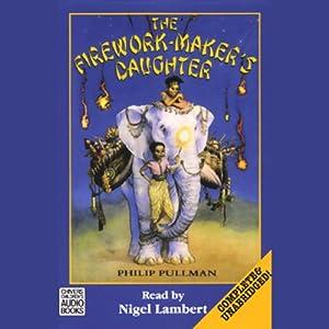 The Firework-Maker's Daughter | [Philip Pullman]